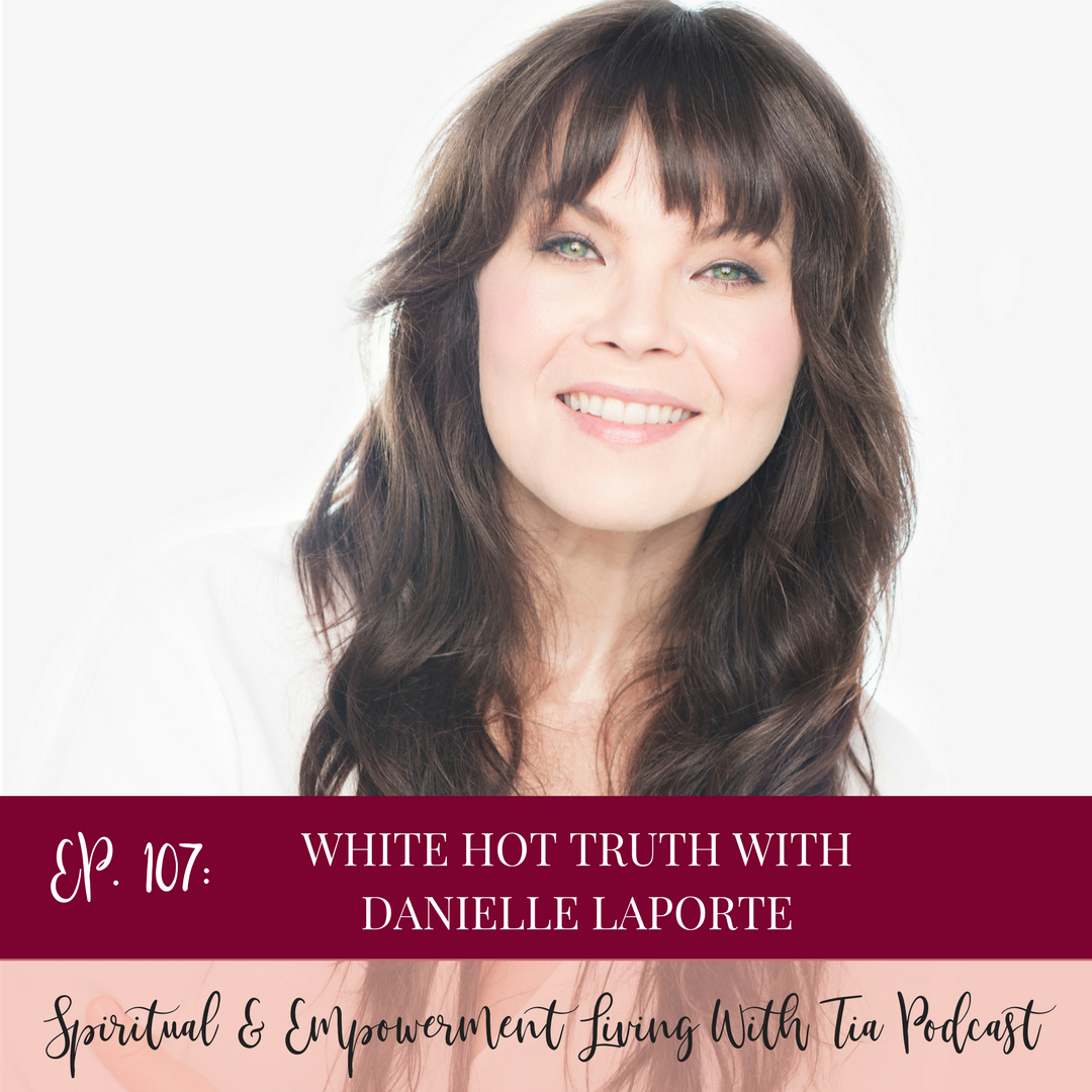 White Hot Truth with Danielle LaPorte